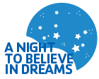 A Night to Believe in Dreams