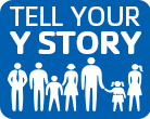 Tell Your Y Story